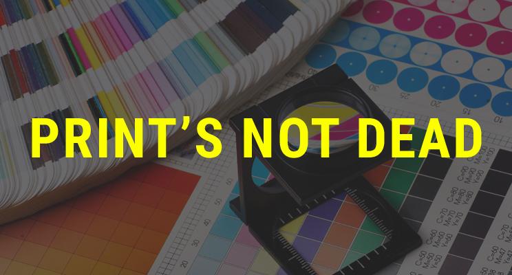 Print's Not Dead